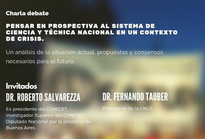 Charla Debate: Pensar el Sistema de Ciencia y Técnica Nacional