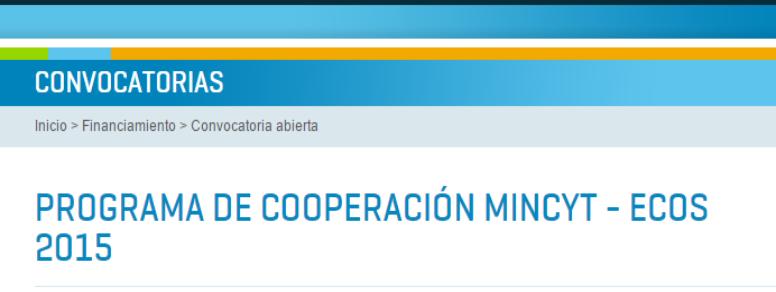 Convocatoria Programa de Cooperación MINCYT - ECOS 2015