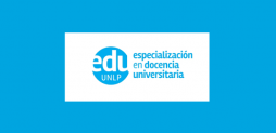 Inscripción 2019 de la Especialización en Docencia Universitaria de la UNLP