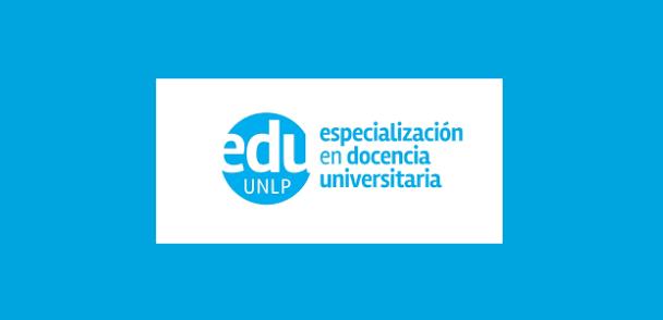 Inscripción 2017 de la Especialización en Docencia Universitaria de la UNLP
