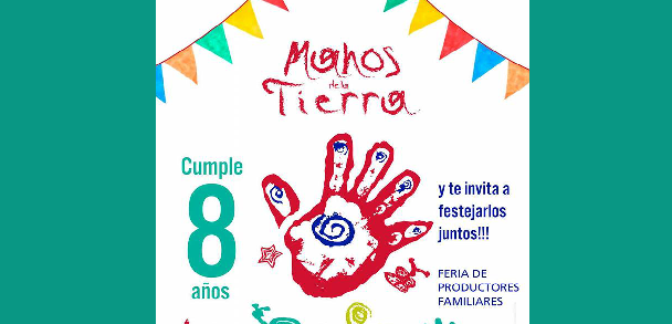 """Suspendido el 8° aniversario de la Feria """"Manos de la Tierra"""""""