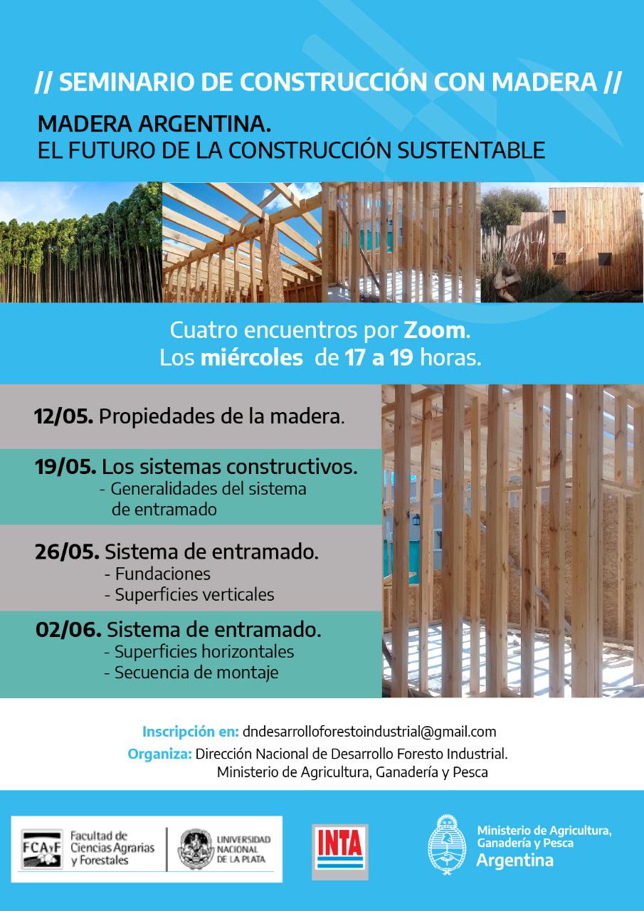 Seminario de construcción con madera. Madera Argentina. El futuro de la construcción sustentable.