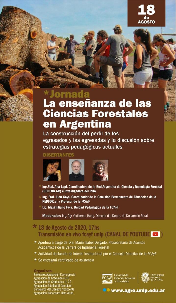 """Jornada: """"La enseñanza de las Ciencias Forestales en Argentina: La construcción del perfil de los egresados y las egresadas  y la discusión sobre estrategias pedagógicas actuales"""""""