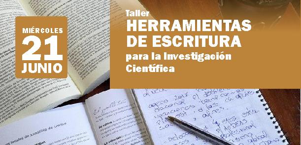 """Taller: """"Herramientas de escritura para la investigación científica"""""""