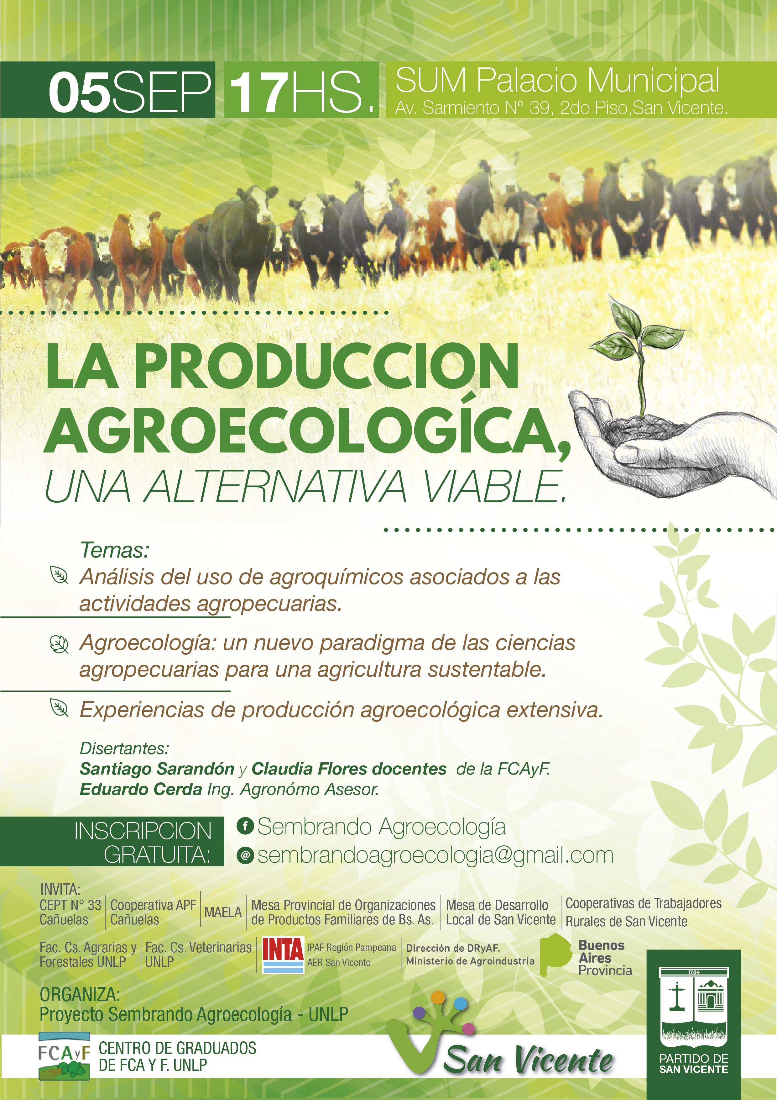 La producción Agroecologia, una alternativa viable