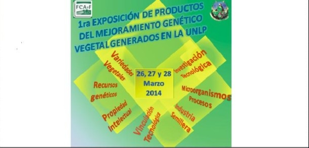 1ra Exposición de productos del Mejoramiento Genético Vegetal generados en la FCAyF-UNLP