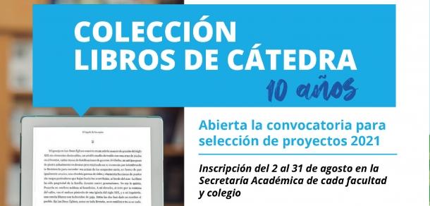 A partir del 2 de agosto se abrirá la convocatoria a Libros de Cátedra 2021