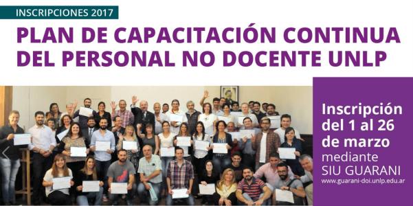 Inscripciones 2017 -Plan de Capacitación contínua del personal No docente UNLP