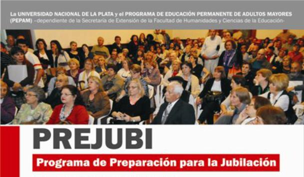 Comienza el Ciclo 2016 del Nuevo Programa Preparación para la Jubilación (PREJUBI)