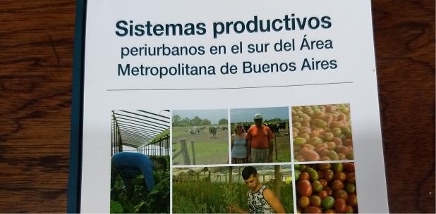 Presentación del libro Sistemas productivos periurbanos