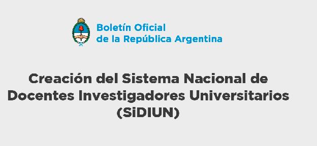 Nuevo Sistema Nacional de Docentes Investigadores Universitarios (SiDIUN)